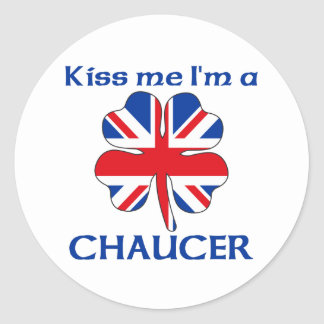 Personalized British Kiss Me I'm Chaucer Stickers