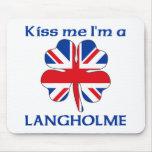 Personalized British Kiss Me I'm Langholme Mouse Pad
