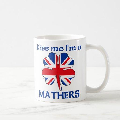 Personalized British Kiss Me I'm Mathers Mug