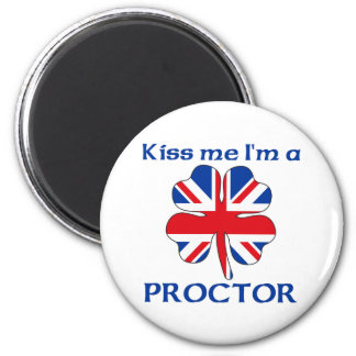 Personalized British Kiss Me I'm Proctor 2 Inch Round Magnet