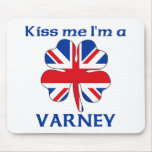 Personalized British Kiss Me I'm Varney Mouse Pad