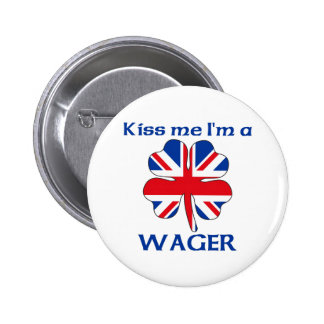 Personalized British Kiss Me I'm Wager Pin