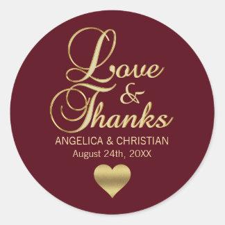 Personalized Burgundy Gold LOVE & THANKS Wedding Classic Round Sticker