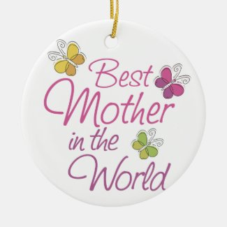 Personalized Butterfly Best Mother in the World Ceramic Ornament