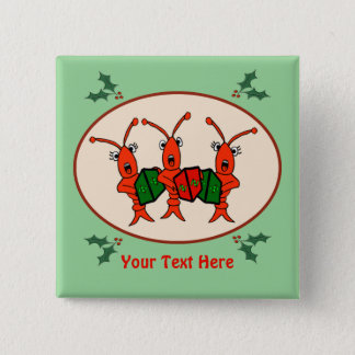 Personalized Caroling Crawfish Lobster Button