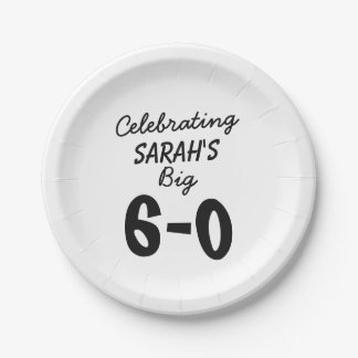 Personalized Celebrating the Big 6-0 60th birthday Paper Plate