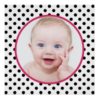 Personalized Chic Polka Dot Baby Photo Poster