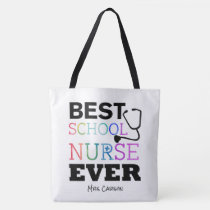 Personalized Colorful Best School Nurse Ever Tote Bag