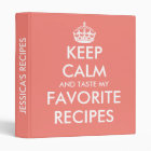 Personalized coral pink keep calm recipe binder