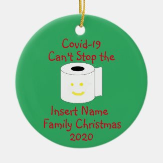 Personalized Covid-19 Can't Stop Christmas Ceramic Ornament