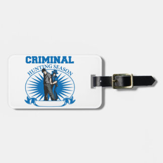 Personalized Custom Criminal Hunting Season Bag Tag