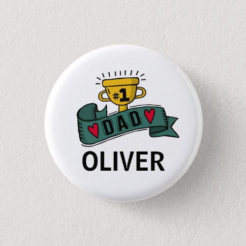 Personalized Custom Name Fathers Day  Pin Button
