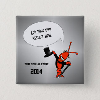 Personalized Cute Crawfish Lobster Top Hat Event Pinback Button