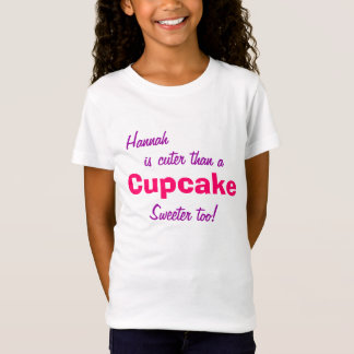 Personalized Cuter than a Cupcake T-Shirt