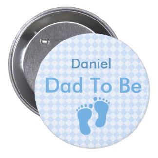 Personalized Daddy to Be Button