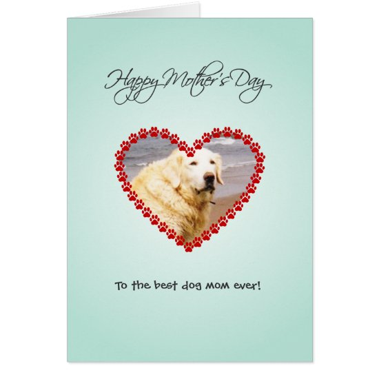 Personalized dog mom photo Mothers Day Card