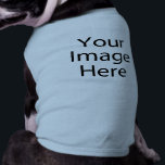 "Personalized Dog Shirt<br><div class=""desc"">Personalize your own dog shirt on Zazzle. Click the Customize button to insert your art, designs, or image to create a one-of-a-kind dog shirt! Try adding text using unique fonts &amp; preview your creation! This simple to personalize dog shirt has no minimum orders &amp; is custom-made after you order! Find...</div>"