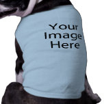 Personalized Dog Shirt<br><div class='desc'>Personalize your own dog shirt on Zazzle. Click the Customize button to insert your art, designs, or image to create a one-of-a-kind dog shirt! Try adding text using unique fonts &amp; preview your creation! This simple to personalize dog shirt has no minimum orders &amp; is custom-made after you order! Find...</div>