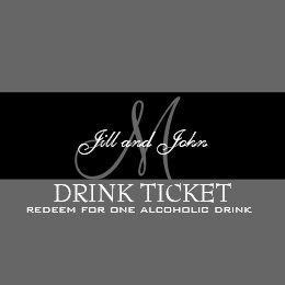Personalized Drink Ticket For Wedding Reception