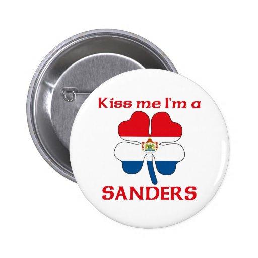 Personalized Dutch Kiss Me I'm Sanders Pin