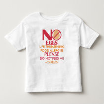 Personalized Egg Allergy Shirt, Do not feed me Toddler T-shirt