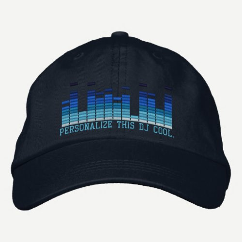 Personalized Equalizer Embroidery 4 the DJ in You! Embroidered Baseball Hat