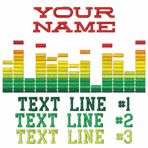 Personalized Equalizer Embroidery 4 the DJ in You! Embroidered Shirts