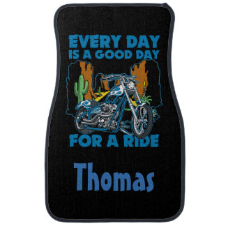 Personalized Everyday Is A Good Day For A Ride Car Floor Mat