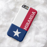 Personalized Flag of Texas Barely There iPhone 6 Case