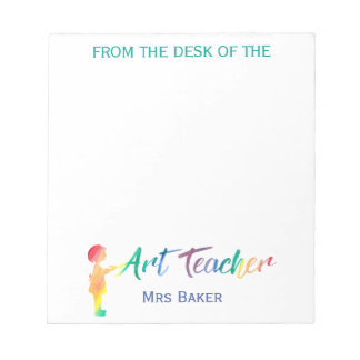Personalized From The Desk of Art Teacher Colorful Notepad