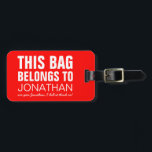 """Personalized Funny Bag Attention   Humor Joke Luggage Tag<br><div class=""""desc"""">Spot your travel bag with this bright red luggage tag,  customize it with your name and personal details on the back. You can change the colour of the background by clicking on the personalize button.</div>"""
