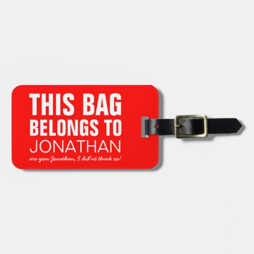 Personalized Funny Bag Attention  Humor Joke Luggage Tag