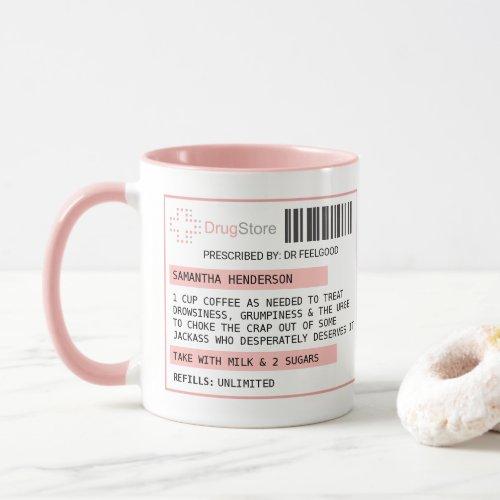 Personalized Funny CoffeeTea Prescription Mug