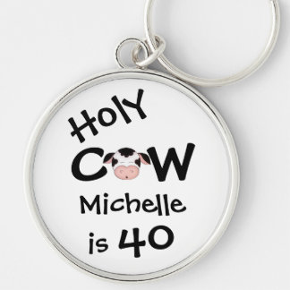 Personalized Funny Holy Cow 40th Birthday Keychain