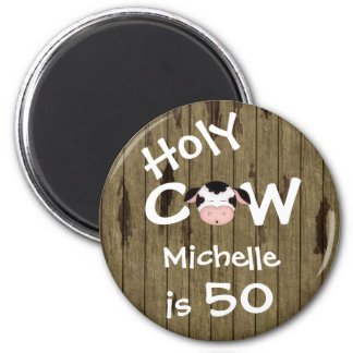 Personalized Funny Holy Cow 50th Birthday Humorous 2 Inch Round Magnet