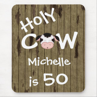 Personalized Funny Holy Cow 50th Birthday Humorous Mouse Pad
