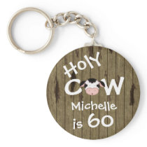 Personalized Funny Holy Cow 60th Humorous Birthday Keychain