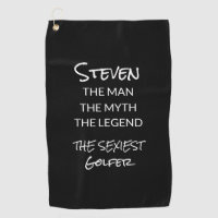 Personalized Funny Legend Sexiest Mens Black White Golf Towel