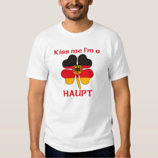 Personalized German Kiss Me I'm Haupt T Shirt