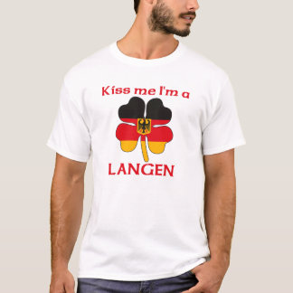 Personalized German Kiss Me I'm Langen T-Shirt