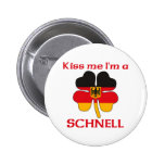 Personalized German Kiss Me I'm Schnell 2 Inch Round Button