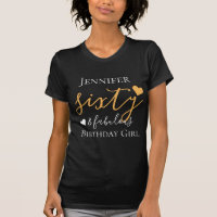 Personalized Gold Sixty & Fabulous 60th Birthday T-Shirt