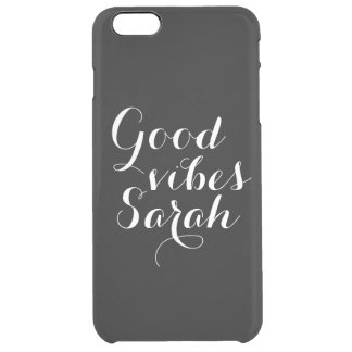 Personalized Good Vibes Sarah Black And White Clear iPhone 6 Plus Case