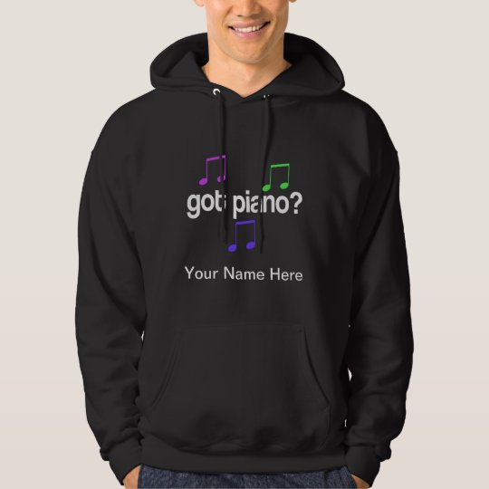 Personalized Got Piano Quote Music Hoodie