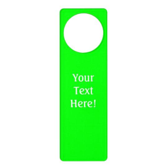 Design Your Own Door Hangers: Personalized Green Fluo Neon Color Customize This! Door