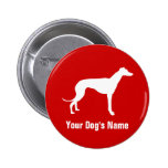 Personalized Greyhound グレイハウンド Pinback Buttons