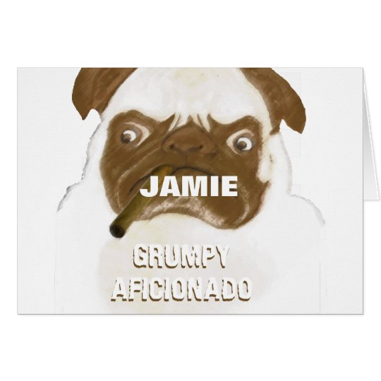 Personalized Grumpy AFICIONADO Pug Smoking Cigar Card