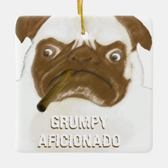 Personalized Grumpy AFICIONADO Puggy Cigar Ceramic Ornament