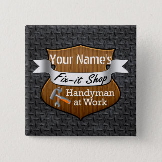Personalized Handyman Fix-It Custom Name Pinback Button