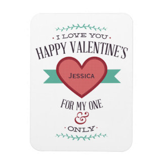 Personalized Happy Valentine's For My One & Only Magnet
